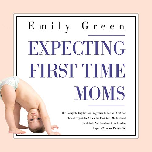 Expecting First-Time Moms cover art