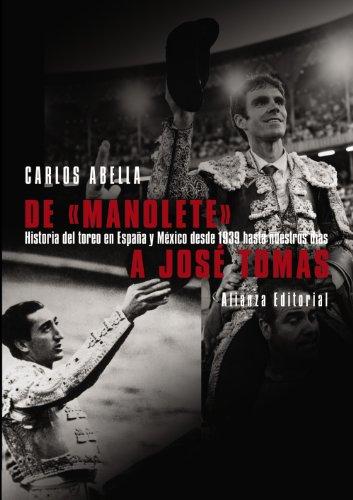 """De """"Manolete"""" a José Tomás (Libros Singulares (Ls))"""