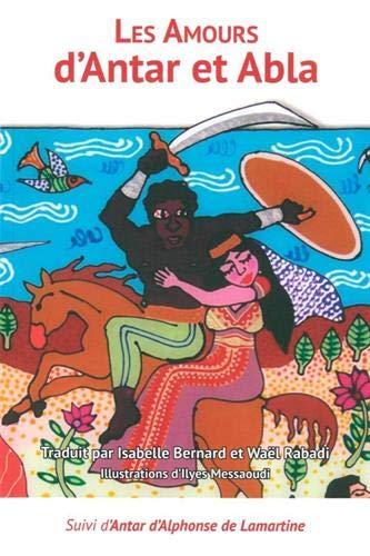 Les Amours d'Antar et Abla: Pauses amoureuses