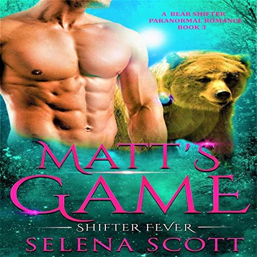 Matt's Game (A Bear Shifter Paranormal Romance) cover art