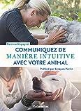 Communiquez de manière intuitive avec votre animal (Animaux (hors collection))