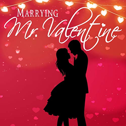 Marrying Mr. Valentine cover art