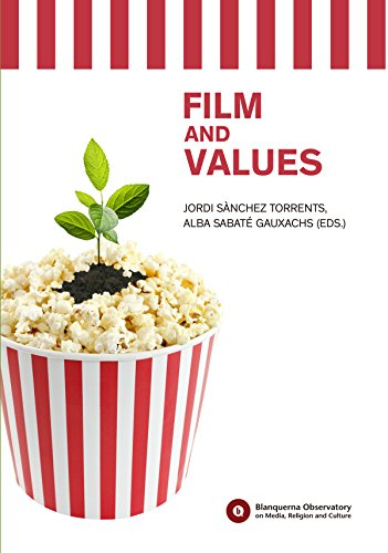 Film and Values (Blanquerna Observatory Book 8) (English Edition)