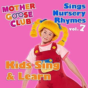 Mother Goose Club Sings Nursery Rhymes, Vol. 7: Kids Sing & Learn