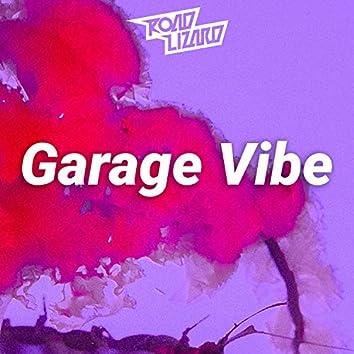 Garage Vibe