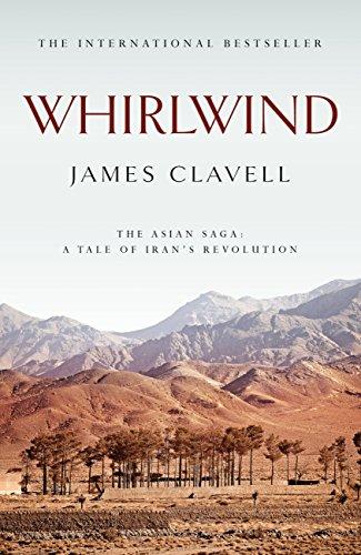 Whirlwind: The Sixth Novel of the Asian Saga (English Edition)