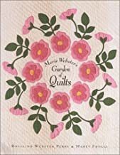 Marie Webster's Garden of Quilts