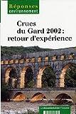 Inondations en Languedoc-Roussillon du 9 et 10 septembre 2002 ? Quels enseignements un an après ?