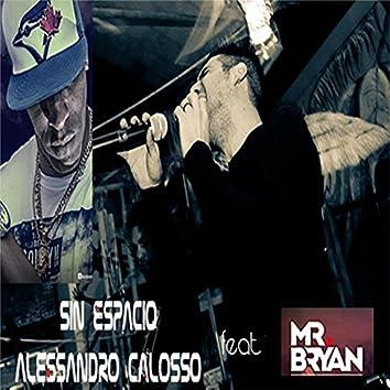 Sin Espacio (feat. Mr. Bryan)
