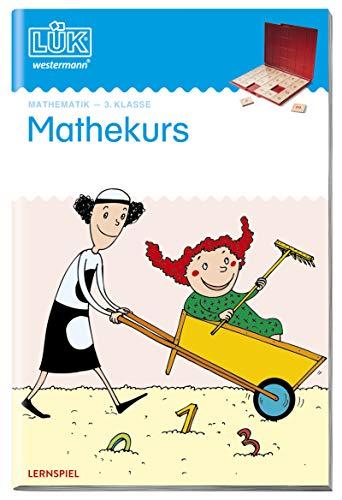 LÜK-Übungshefte: LÜK: 3. Klasse - Mathematik: Mathekurs: Mathematik / 3....