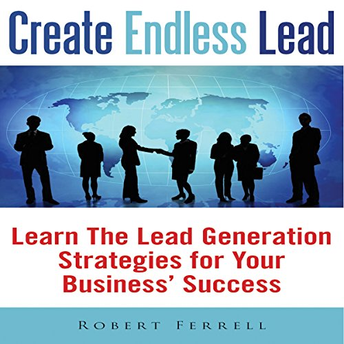 Create Endless Lead audiobook cover art
