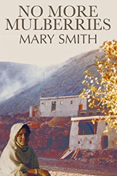 No More Mulberries by [Mary Smith]