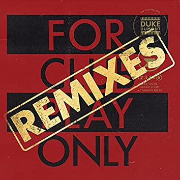 Red Light Green Light (For Club Play Only, Pt. 6 / Remixes)