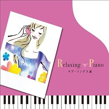 Relaxing Piano - Love Songs 3