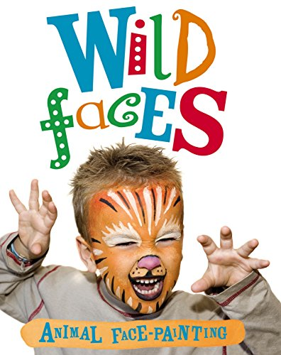 Snazaroo: WIld Faces Face-Painting Book