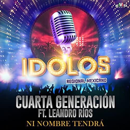 Cuarta Generación feat. Leandro Ríos