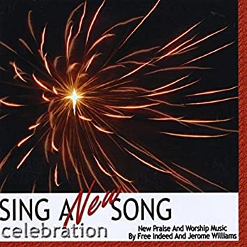 Sing a New Song: Celebration