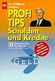 Profi-Tips Schulden und Kredite
