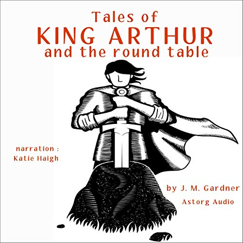 Tales of King Arthur and the Round Table cover art