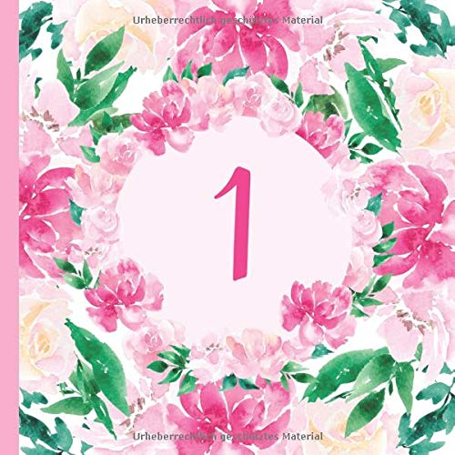 1: Gästebuch Geburtstag zum 1. Geburtstag. Wasserfarben Blumen Design Gästebuch zum ausfüllen & selbstgestalten. Platz für Fingerabdrücke, Fotos und ... macht den ersten Geburtstag unvergesslich.