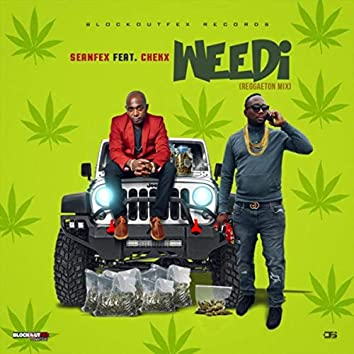 Weedi (Reggaeton Mix) [feat. Chekx]
