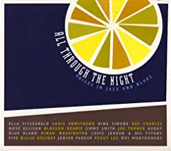All Through The Night : Voices In Jazz And Blues