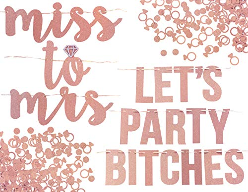 Miss to Mrs, Lets Party Bitches Banner Set. Bachelorette, Engagement or Wedding Party Decorations. 2 Sparkly Banners with Super Fun Diamond Ring and Circle Confetti (Rose Gold)