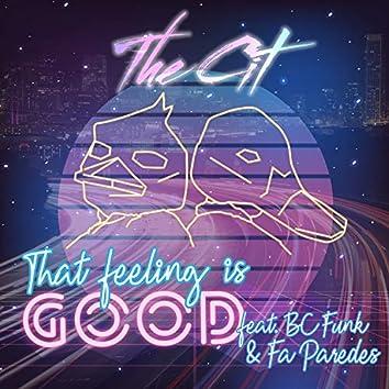 That Feeling Is Good