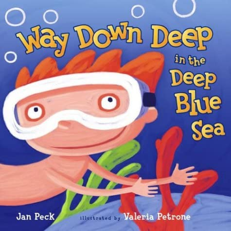 Way Down Deep in the Deep Blue Sea: Peck, Jan: 9780689851100: Amazon.com:  Books
