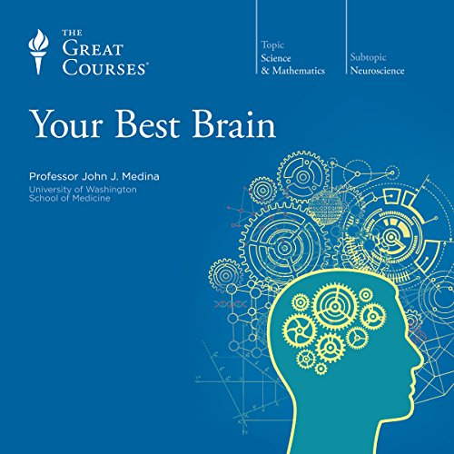 Your Best Brain: The Science of Brain Improvement cover art