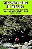 Hill Walking in Wales: Arans-Dovey Hills v. 1 (Walking UK & Ireland)