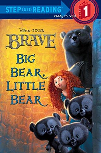 Big Bear, Little Bear (Disney/Pixar Brave) (Step into Reading) Big Bear Little Bear