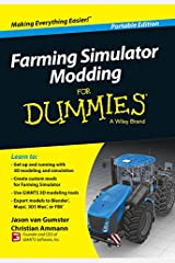 Farming Simulator Modding For Dummies (For Dummies Series) Kindle Edition