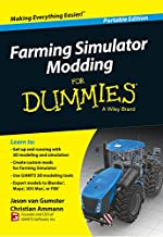 Farming Simulator Modding For Dummies (For Dummies Series) (English Edition)