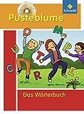 Pusteblume: Das Wörterbuch für Grundschulkinder: Ausgabe 2010: Das Wörterbuch für Grundschulkinder - Ausgabe 2010 / Das Wörterbuch für Grundschulkinder: Ausgabe 2010