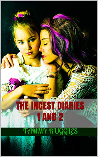 The Incest Diaries 1 and 2