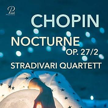 Nocturnes, Op. 27: No. 2 in D-flat major (Arranged for string quartet by Dave Scherler)