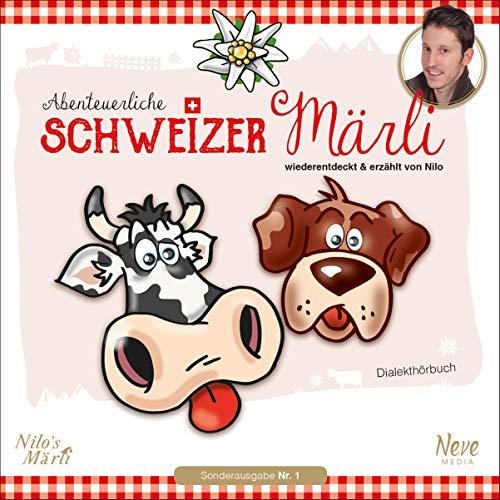 Nilo's Märli - Abenteuerliche Schweizer Märli cover art