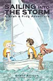 Sailing into the Storm: A Wren and Frog Adventure: Book 0 (The Adventures of Wren and Frog)