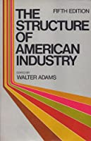 The Structure of American Industry