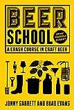 Beer School: A Crash Course in Craft Beer (English Edition)