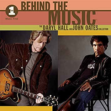 VH1 Music First: Behind The Music - The Daryl Hall & John Oates Collection
