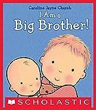 I Am a Big Brother (Caroline Jayne Church)