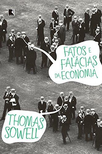 Fatos e falácias da economia