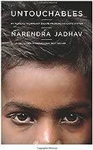 Untouchables: My Family's Triumphant Escape from India's Caste System