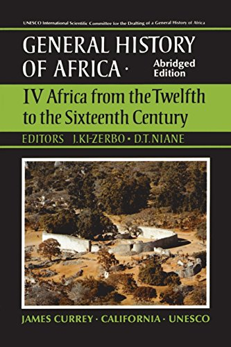 UNESCO General History of Africa, Vol. IV, Abridged Edition: Africa from the Twelfth to the Sixteenth Century (Volume 4)