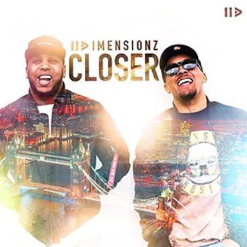 Closer (feat. Mark Asari & Nick Brewer)
