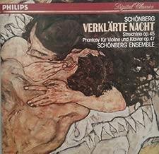 Arnold Schoenberg: Verklärte Nacht Transfigured Night Op. 4 / Trio, Op. 45, for Violin, Viola & Cello / Phantasy, Op. 47, for Violin & Piano Accompaniment - Schönberg Ensemble
