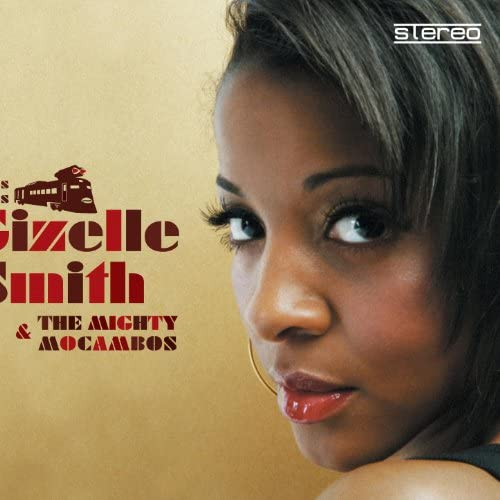 Gizelle Smith & The Mighty Mocambos