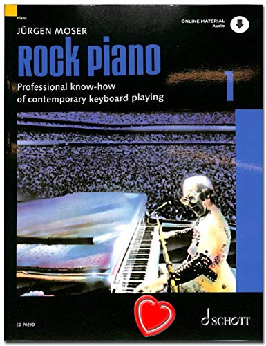 Rock Piano Band 1 von Jürgen Moser - Grundlagen des professionellen Keyboard-Spiels in Pop und Rock - Ausgabe mit Online-Audiodatei und Notenklammer - Verlag Schott - ED7029D - ISBN: 9783795721787